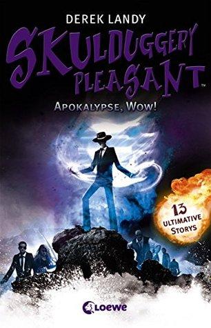 Apokalypse, Wow! (Skulduggery Pleasant, #8.5)