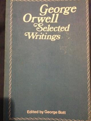 George Orwell: Selected Writings