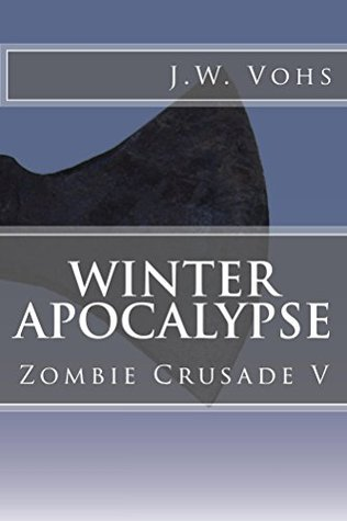 Winter Apocalypse (Zombie Crusade #5)
