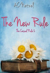 The New Rule (The Casual Rule #2) Pdf Book