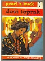 Dost Toprak (House of Earth, #1)