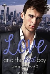 Love and the Real Boy (Coming About, #2)