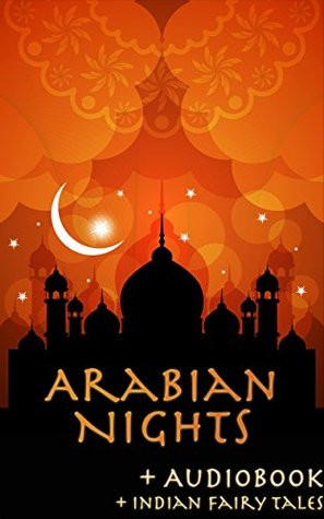 Arabian Nights: With Popular Indian Fairy Tales
