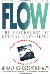 Flow: The Psychology of Optimal Experience Pdf Book