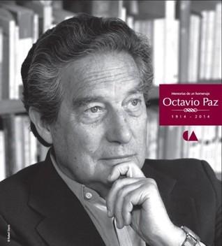 Memorias de un homenaje: Octavio Paz 1914-2014