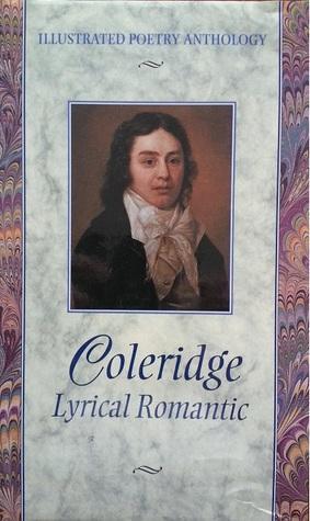 Coleridge: Lyrical Romantic