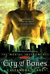 City of Bones (The Mortal Instruments, #1) Pdf Book