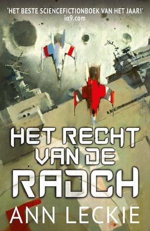 Het recht van de Radch (Imperial Radch #1)