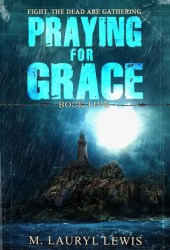 Praying for Grace (Grace, #5)