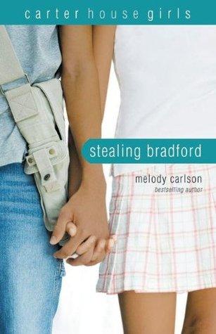Stealing Bradford (Carter House Girls, #2)
