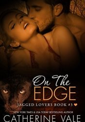 On The Edge (Jagged Lovers, #3) Pdf Book