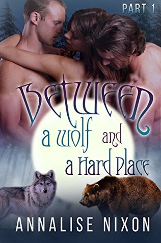 Between a Wolf and a Hard Place - Part 1: BBW Shifter Menage