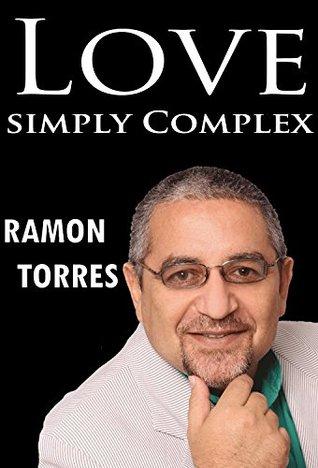 Love: Simply Complex