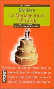 Le Mariage Forcé / L'Étourdi