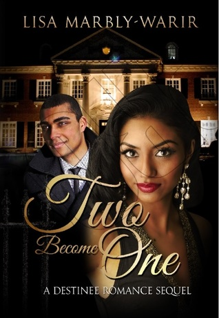 Two Become One (Destinee #2)