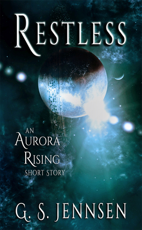 Restless (Aurora Rising, #0.1)