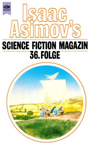 Isaac Asimov's Science Fiction Magazin - 36. Folge