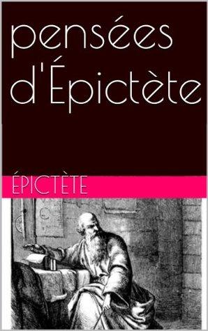 pensées d'Épictète