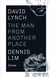 David Lynch: The Man from Another Place Book Pdf