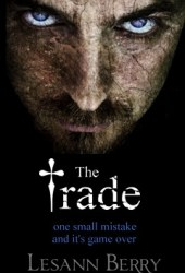 The Trade: A Savio Mendes Novella