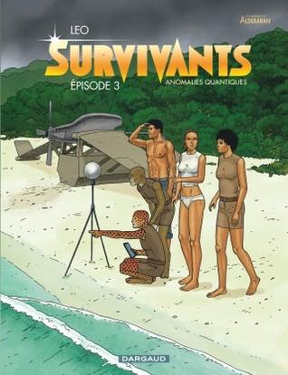 Épisode 3 (Survivants: Anomalies Quantiques #3)