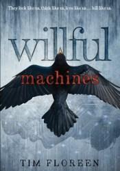 Willful Machines Pdf Book