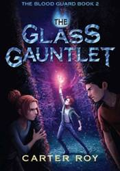 The Glass Gauntlet Pdf Book