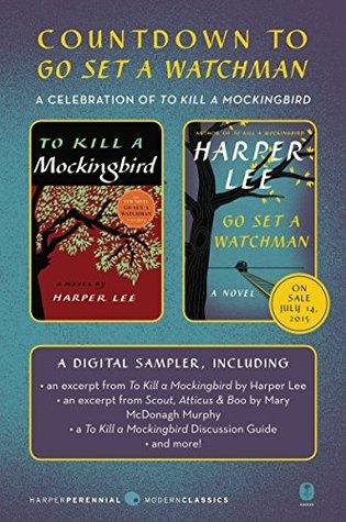 Countdown to Go Set a Watchman: A Celebration of To Kill a Mockingbird, Sampler