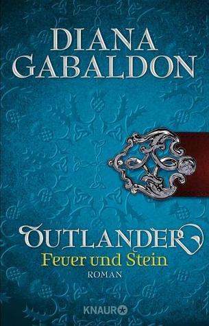 Feuer und Stein (Outlander, #1)