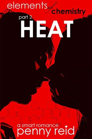 Heat (Elements of Chemistry, #2; Hypothesis, #1.2)