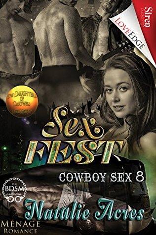 Sex Fest (Cowboy Sex, #8)