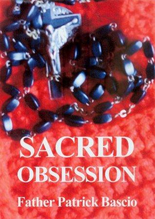Sacred Obsession