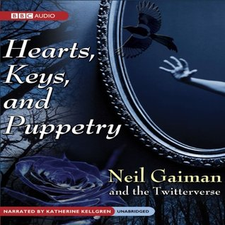 Hearts, Keys, and Puppetry