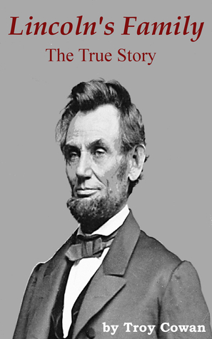 Lincoln's Family: The True Story