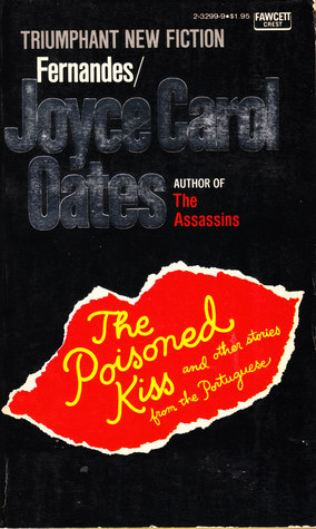 The Poisoned Kiss and Other Stories from the Portuguese