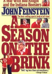 A Season on the Brink: A Year with Bob Knight and the Indiana Hoosiers Pdf Book