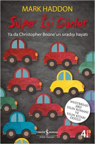 Süper İyi Günler - Ya da Christopher Boone'un Sıradışı Hayatı