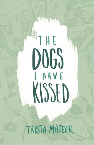 Image result for the dogs i have kissed book