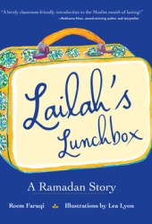 Lailah's Lunchbox: A Ramadan Story Book