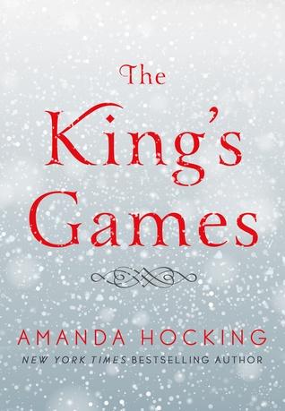 The King's Games (Kanin Chronicles, #0.5)