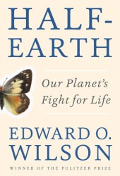 Half-Earth: Our Planet's Fight for Life Book Pdf