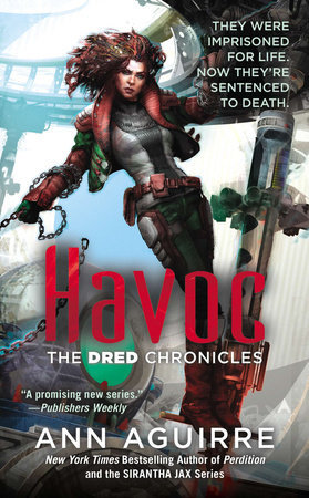 Havoc (Dred Chronicles, #2)