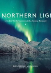 The Northern Lights: Celestial Performances of the Aurora Borealis Pdf Book