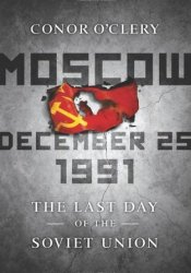 Moscow, December 25th, 1991 Pdf Book