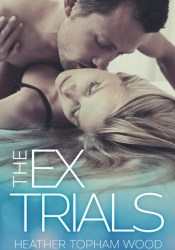 The Ex Trials (Falling for Autumn #3) Pdf Book