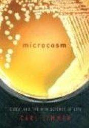 Microcosm: E. Coli and the New Science of Life Pdf Book