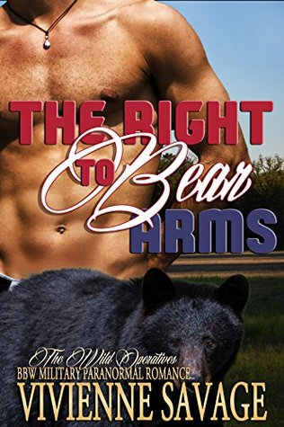 The Right to Bear Arms (Wild Operatives, #1)
