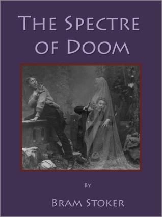 The Spectre of Doom