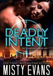 Deadly Intent (Southern California Violent Crimes Taskforce, #4) Pdf Book