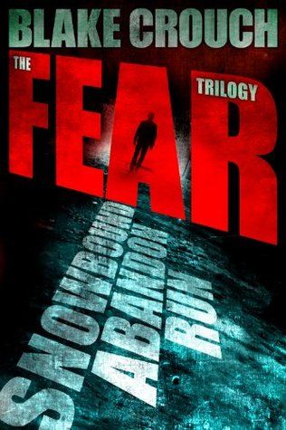 The Fear Trilogy - Three Thriller Novels (Run, Snowbound, Abandon)